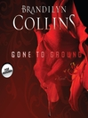 Gone to Ground (MP3): A Novel