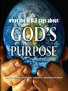 What the Bible Says About God's Purpose (MP3)