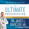 The Ultimate Prescription (MP3): What the Medical Profession Isn't Telling You