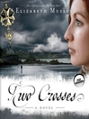 Two Crosses (MP3): Secrets of the Cross Trilogy, Book 1