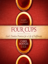 Four Cups (MP3): God's Timeless Promises for a Life of Fulfillment