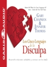 Los Cinco Lenguajes de la Disculpa (MP3)