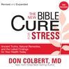 The New Bible Cure for Stress (MP3): Ancient Truths, Natural Remedies, and the Latest Findings for Your Health Today