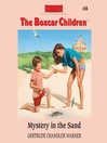 Mystery in the Sand (MP3): The Boxcar Children Series, Book 16