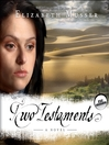 Two Testaments (MP3): Secrets of the Cross Trilogy, Book 2
