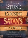 Exposing Satan's Playbook (MP3): The Secrets and Strategies Satan Hopes You Never Discover