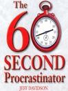 The 60 Second Procrastinator (MP3)