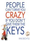 People Can't Drive You Crazy if You Don't Give Them the Keys (MP3)