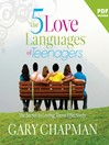 The Five Love Languages of Teenagers (MP3)