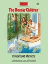 Houseboat Mystery (MP3): The Boxcar Children Series, Book 12