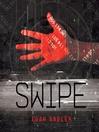 Swipe (MP3): Swipe Series, Book 1