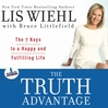 The Truth Advantage (MP3): The 7 Keys to a Happy and Fulfilling Life