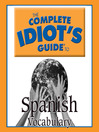 The Complete Idiot's Guide to Spanish (MP3): Vocabulary