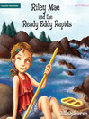 Riley Mae and the Ready Eddy Rapids (MP3): Faithgirlz! / the Good News Shoes Series, Book 2