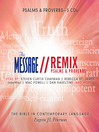 The Message Bible Remix Psalms & Proverbs (MP3)