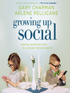 Growing Up Social (MP3): Raising Relational Kids in a Screen-Driven World