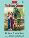 The Great Detective Race (MP3): The Boxcar Children Series, Book 115