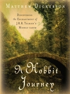 A Hobbit Journey (MP3): Discovering the Enchantment of J. R. R. Tolkien's Middle-earth
