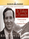 It Takes a Family (MP3): Conservatism and The Common Good