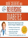 Reversing Diabetes (MP3): Discover the Natural Way to Take Control of Type 2 Diabetes