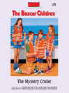 The Mystery Cruise (MP3): The Boxcar Children Series, Book 29