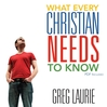 What Every Christian Needs to Know (MP3)