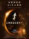 Crescent (MP3): Helium-3 Series, Book 2