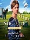 The Struggle (MP3): Kentucky Brothers Series, Book 3