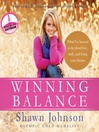 Winning Balance (MP3): What I've Learned So Far about Love, Faith, and Living Your Dreams