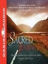 Sacred Journeys (MP3): Christian Authors Reveal How the Bible Impacts Their Lives