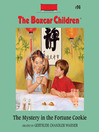 The Mystery in the Fortune Cookie (MP3): The Boxcar Children Series, Book 96