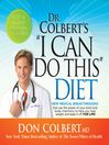 "Dr. Colbert's ""I Can Do This"" Diet (MP3)"
