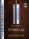 It's Your Call (MP3): What Are You Doing Here?
