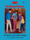 The Mystery of the Hidden Painting (MP3): The Boxcar Children Series, Book 24
