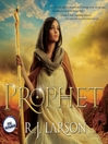 Prophet (MP3): Books of the Infinite Series, Book 1