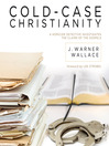 Cold-Case Christianity (MP3): A Homicide Detective Investigates the Claims of the Gospels