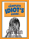 The Complete Idiot's Guide to German (MP3): Vocabulary