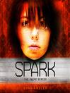 Spark (MP3): Swipe Series, Book 4