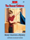 Benny Uncovers a Mystery (MP3): The Boxcar Children Series, Book 19