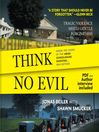 Think No Evil (MP3): Inside the Story of the Amish Schoolhouse Shooting...and Beyond