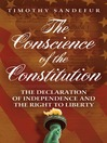 The Conscience of the Constitution (eBook): The Declaration of Independence and the Right to Liberty