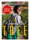 The Beautiful Tree (eBook): A Personal Journey into How the World's Poorest People are Educating Themselves