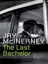 The Last Bachelor (eBook)