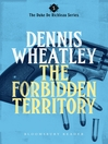 The Forbidden Territory (eBook): Duke de Richleau Series, Book 1