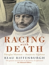 Racing With Death (eBook): Douglas Mawson - Antarctic Explorer