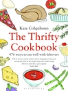 The Thrifty Cookbook (eBook): 476 Ways to Eat Well with Leftovers