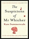 The Suspicions of Mr. Whicher (eBook): or The Murder at Road Hill House
