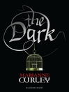 The Dark (eBook): Guardians of Time Trilogy, Book 2