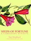 Seeds of Fortune (eBook): A Gardening Dynasty