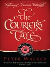 The Courier's Tale (eBook)